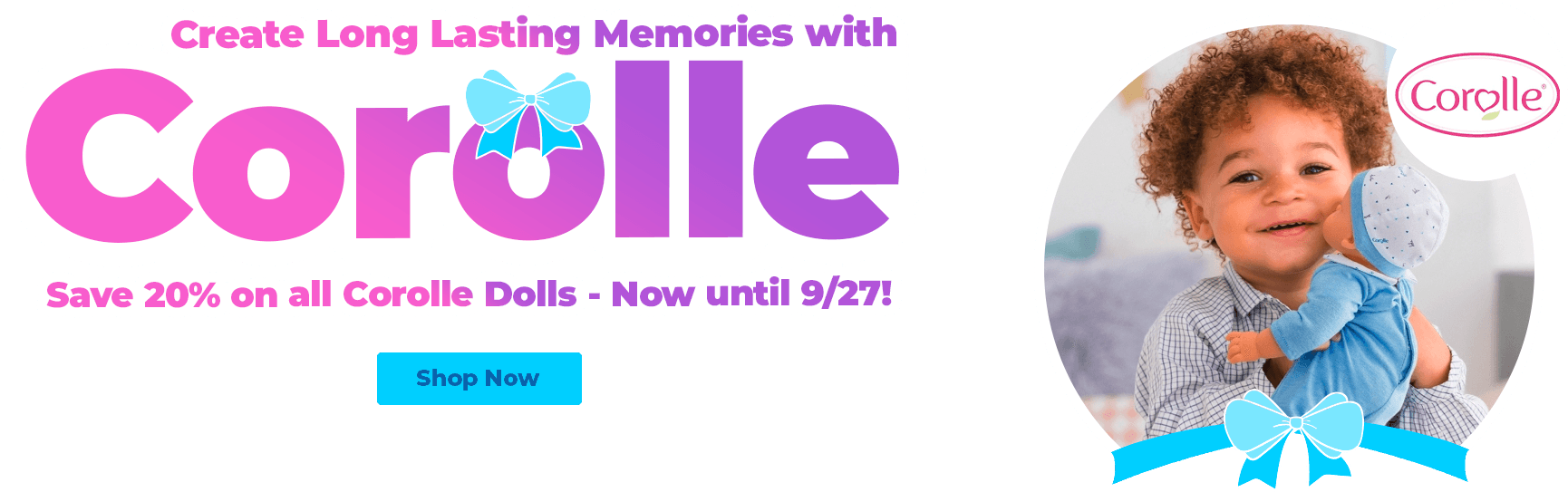 Save 20% On All Corolle Dolls - Limited Time Only at JR Toy Canada
