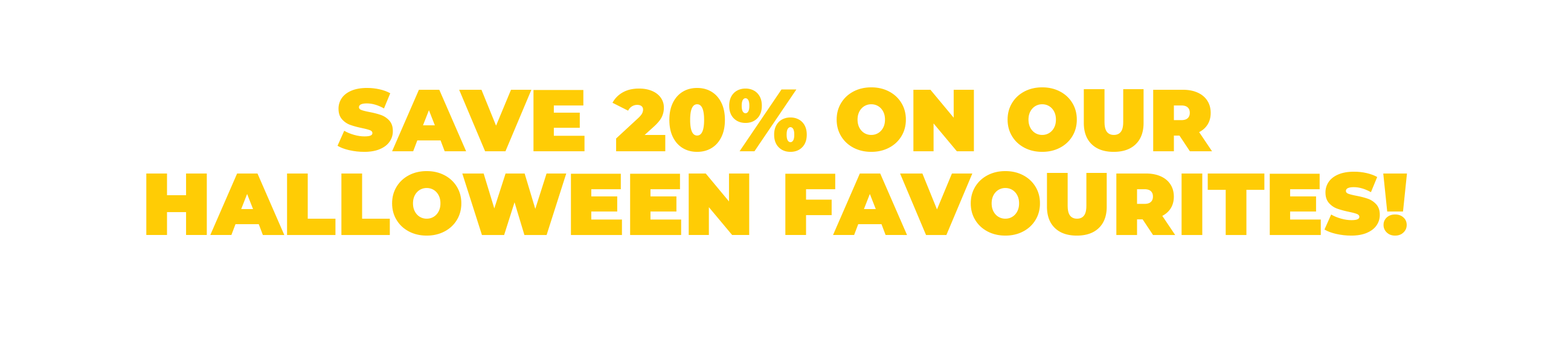 Shop and Save During Our Halloween Sale
